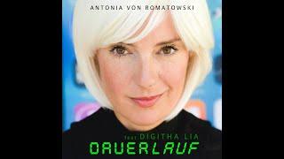 Antonia von Romatowski feat. Digitha Lia – DAUERLAUF