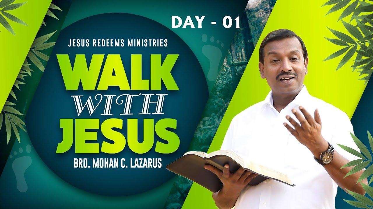 நீதியின் சூரியனாகிய இயேசுவுக்கு இடங்கொடுங்கள் ! Walk with Jesus | Bro. Mohan C Lazarus | December 1