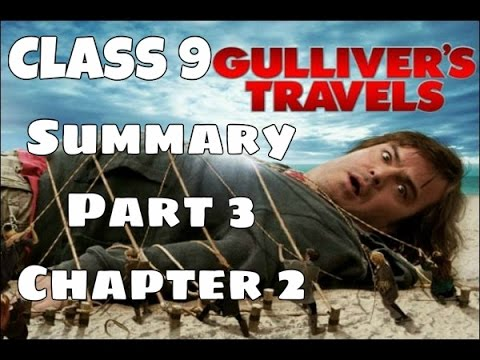 gullivers travels part 3 Free essay: report on gulliver's travels part iii: a voyage to laputa, balnibarbi, glubbdubdrib luggnagg, and japan in october of 1726 jonathan swift.