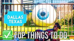Top Things To Do In Dallas Texas ( 2019)