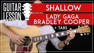 Shallow Guitar Tutorial - Lady Gaga Bradley Cooper Guitar Lesson 🎸|No Capo + Fingerpicking + Cover|