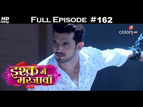 Ishq Mein Marjawan - Full Episode 162 - With English Subtitles