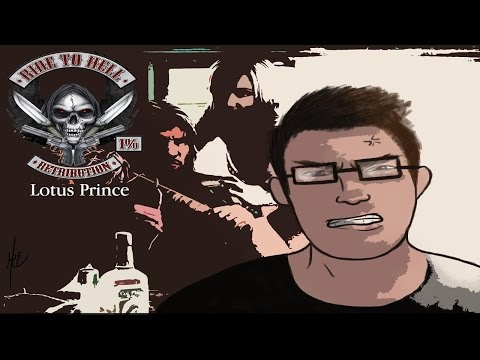 Ride to Hell Retribution - Part 1: Lotus Prince and MrRyu45 Let's Play