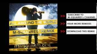 Justin Bieber All Around The World (M-Squared Remix) TEASER