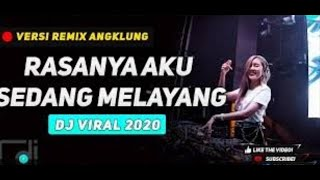 Download DJ RASANYA AKU SEDANG MELAYANG TERENAK FULL BASS