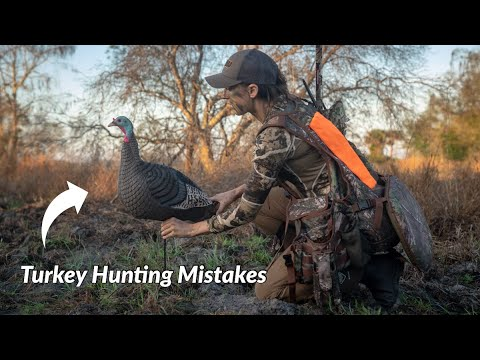 TOP 5 Turkey Hunting Mistakes! {we've All Been There}