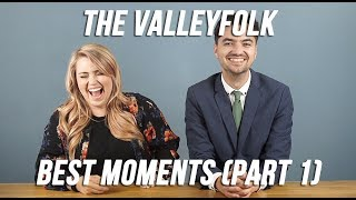 The Valleyfolk// Best Moments (Part 1)