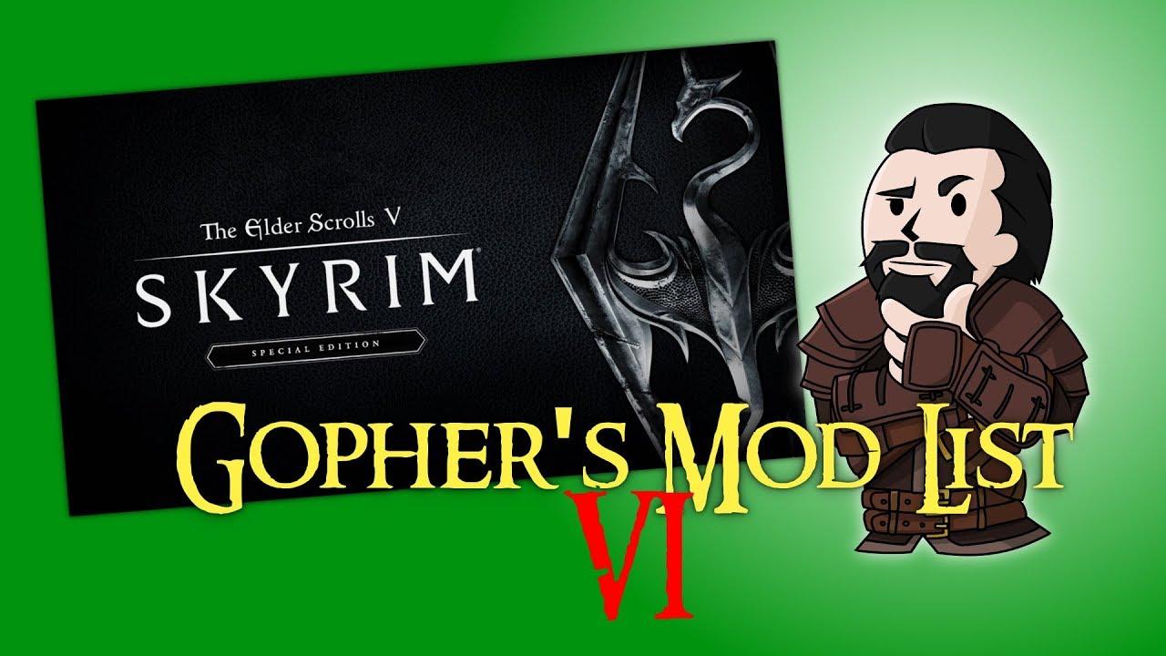 SKYRIM SE : Gopher's Mod List #6 - Relighting Skyrim and ELE