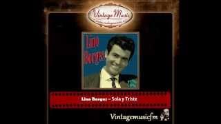 Lino Borges – Sola y Triste (Perlas Cubanas)