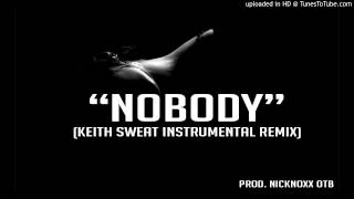 "Keith Sweat ""Nobody"" Instrumental Remix(Prod.NickNoxx)"