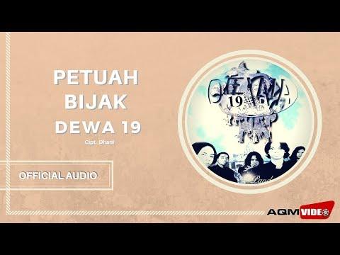 Dewa 19 - Petuah Bijak | Official Audio