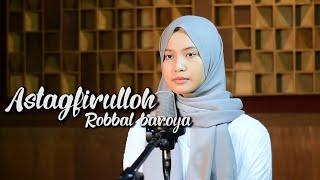Download Mp3 Astagfirullah Robbal Baroya  Taubat Nasuha  - Leviana || Sholawat Merdu
