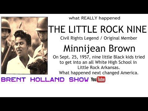 Little Rock Nine Minnijean Brown-Trickey – Civil Rights Legend Original Member Brent Holland Show