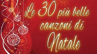 Le 30 più belle canzoni di Natale