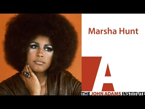 Marsha Hunt - The John Adams Institute