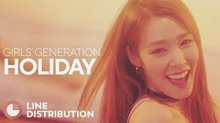 Video GIRLS' GENERATION - Holiday (Line Distribution) download MP3, 3GP, MP4, WEBM, AVI, FLV Oktober 2017
