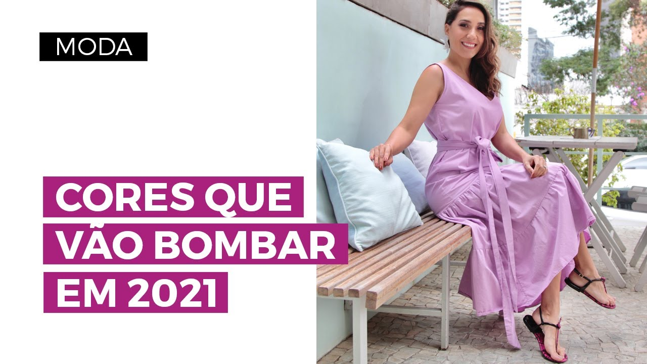 Cores de 2021: os tons que vão bombar na moda | Camila Gaio