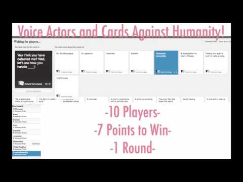 Voice Actors And Cards Against Humanity! : ROUND 1