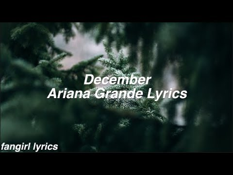 December || Ariana Grande Lyrics