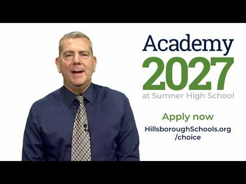 Academy 2027 at Sumner High School - New middle school option in South Hillsborough County