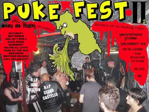 "The Smoking Triples and Second hand Smoke  ""PUKE FEST 2"""