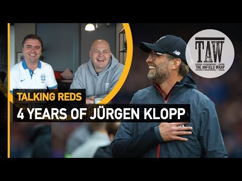 Four Years Of Jürgen Klopp  Talking Reds