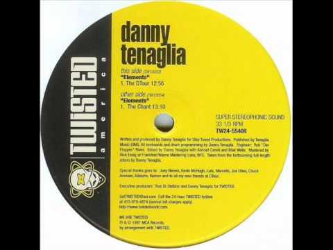 Danny Tenaglia - Elements (The Chant) FULL TRACK