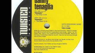 Danny Tenaglia - Elements (The Chant) FULL TRACK