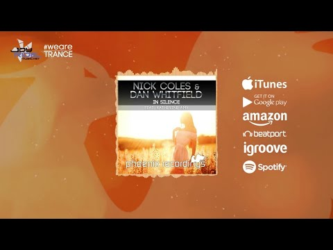 Nick Coles & Dan Whitfield Ft. Katherine Amy - In Silence [Official]