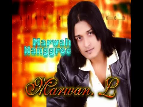 MARWAN L 2016 ,MARWAH NANGGROE (ALBUM ISTANA CINTA)