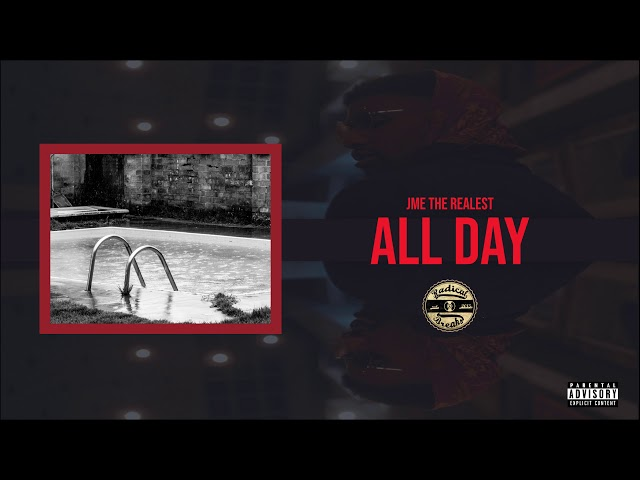 Jme the Realest - All Day (Official Audio)
