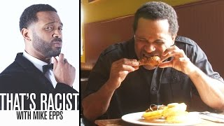 Black People Love Fried Chicken | Ep. 1 | That's Racist