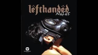 Lefthanded - Semangat Lamina (LIVE)