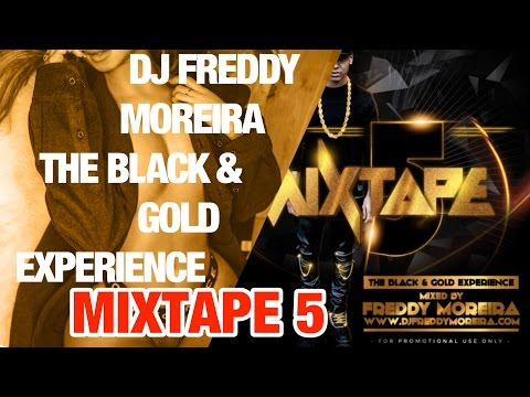 FREDDY MOREIRA #5 Mixtape (The Black & Gold Experience) || mCCy ||