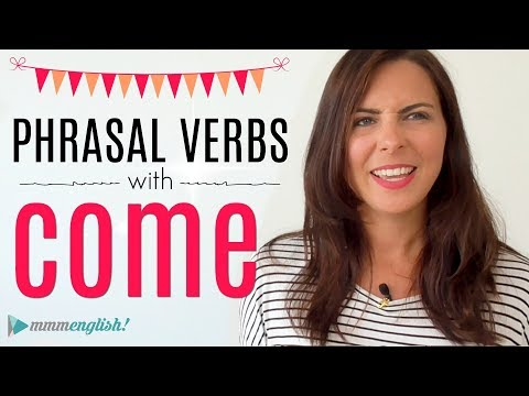 10 Phrasal Verbs with COME!  English Lesson | New Vocabulary