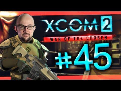 XCOM 2 - War of the Chosen #45 - Give Em'...