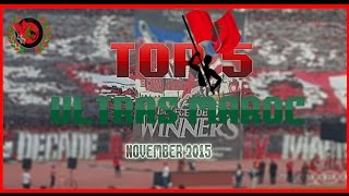 TOP 5 ULTRAS MAROC : NOVEMBER 2015