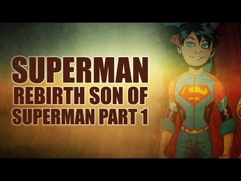 Superman Rebirth Vol 1: Son of Superman Part 1