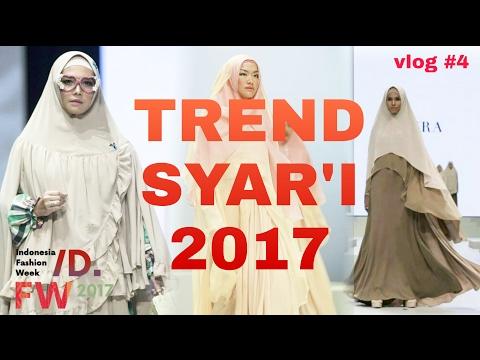 Trend Syar'i   Indonesia Fashion Week 2017   vlog