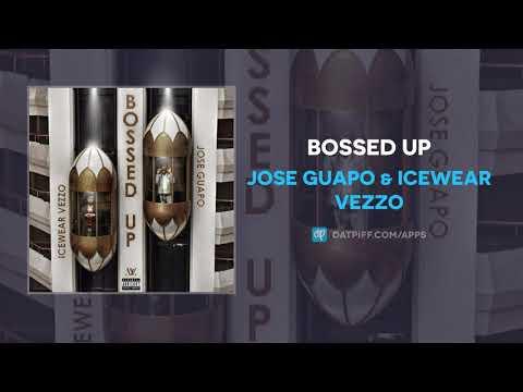 Jose Guapo & Icewear Vezzo - Bossed Up (AUDIO)