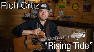 """Rich Ortiz - """"Rising Tide"""" 