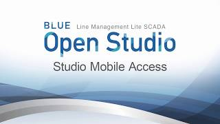 Video: BLUE Open Studio: Studio Mobile Access
