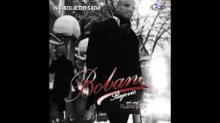 Download Boban Rajović - Ružno pače - ( Audio 2009 ) MP3 song and Music Video