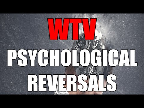 What You Need To Know About PSYCHOLOGICAL REVERSALS
