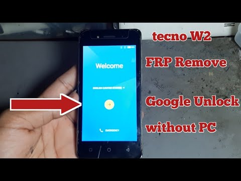 Download Tecno W2 FRP Remove Google Unlock Tecno w2 Bypass Google account without PC New Method