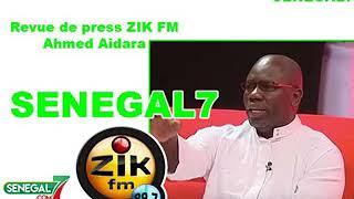 Revue de Presse (Wolof) Zik fm du Vendredi 19 Juillet 2019 Par Ahmed Aidara