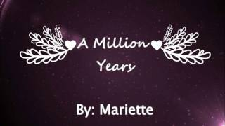 Mariette - A Million Years (Lyrics)