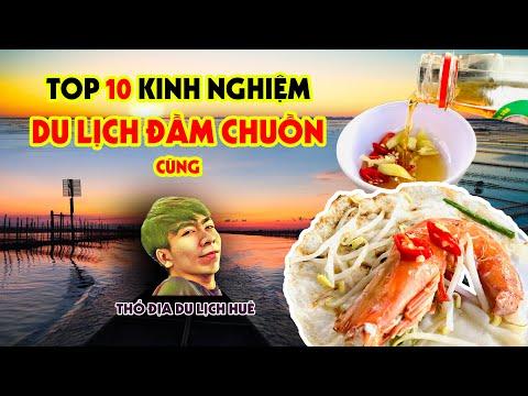 TOP 10 KINH NGHIỆM DU LỊCH ĐẦM CHUỒN - CÙNG THỔ ĐỊA HUẾ