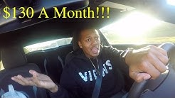 Why My Car Insurance Is $130 A Month!!!