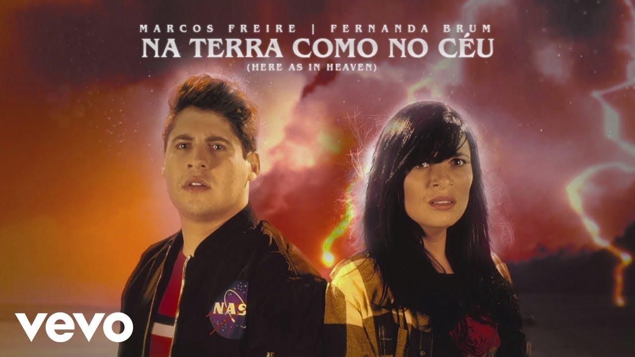 Marcos Freire - Na Terra Como No Céu (Here As In Heaven) ft. Fernanda Brum
